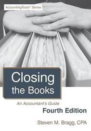 Closing the Books by Steven M. Bragg