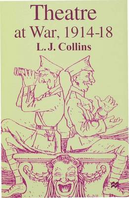 Theatre at War, 1914-18 by L.J. Collins image