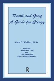 Death And Grief by Alan D Wolfelt