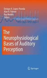 The Neurophysiological Bases of Auditory Perception