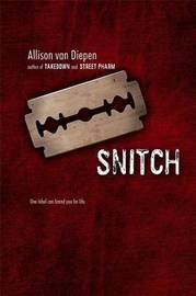 Snitch by Allison van Diepen