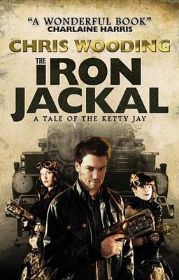 The Iron Jackal by Chris Wooding image