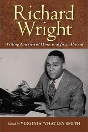 Richard Wright Writing America at Home and from Abroad image