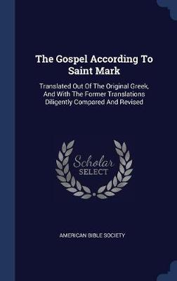 The Gospel According to Saint Mark by American Bible Society image