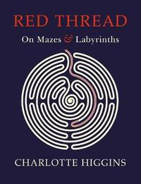 Red Thread by Charlotte Higgins