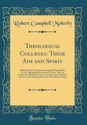 Theological Colleges by Robert Campbell Moberly