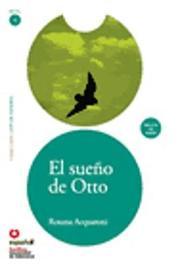 El Sueno de Otto (Libro +Cd) (Otto's Dream (Book +Cd)) by Rosana Acquaroni Munoz image