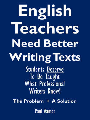 English Teachers Need Better Writing Texts by Paul Aamot image