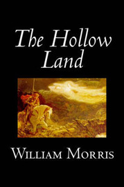 The Hollow Land by William Morris image