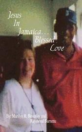 Jesus in Jamaica. . . Blessed Love by Marilyn R. Beverley image