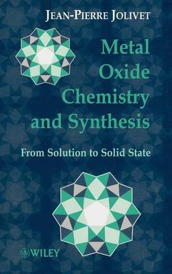 Metal Oxide Chemistry and Synthesis by Jean-Pierre Jolivet image