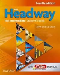New Headway: Pre-Intermediate: Student's Book by John Soars