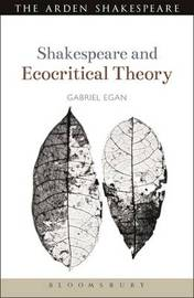 Shakespeare and Ecocritical Theory by Gabriel Egan