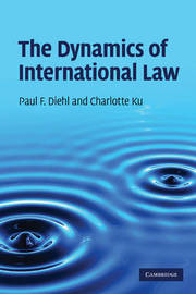 The Dynamics of International Law by Paul F Diehl image