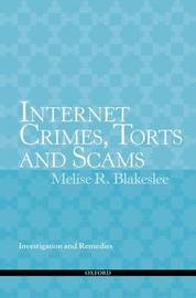 Internet Crimes, Torts and Scams by Melise R Blakeslee image