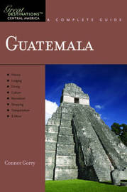 Explorer's Guide Guatemala: A Great Destination by Conner Gorry image
