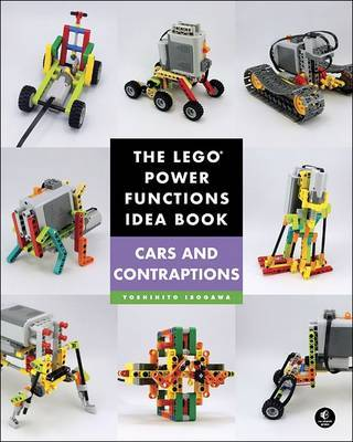 The Lego Power Functions Idea Book, Volume 2 by Yoshihito Isogawa