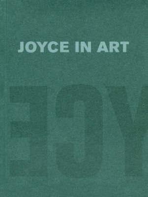 Joyce in Art by Christa-Maria Lerm Hayes