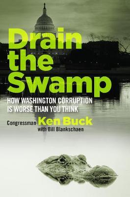Drain the Swamp by Ken Buck image
