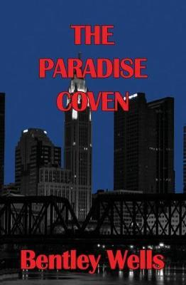 The Paradise Coven by Bentley Wells