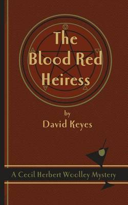 The Blood Red Heiress by David Keyes