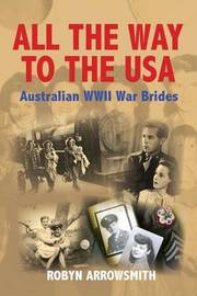 All the Way to the USA by Robyn Arrowsmith