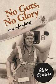 No Guts, No Glory by Clete Ernster