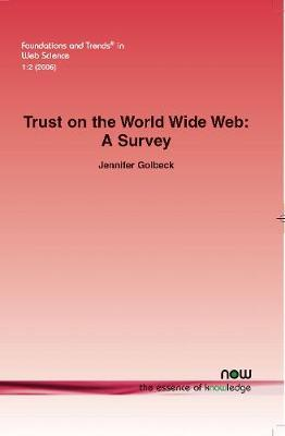 Trust on the World Wide Web by Jennifer Golbeck image