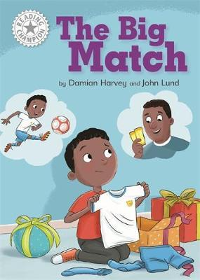 Reading Champion: The Big Match by Damian Harvey