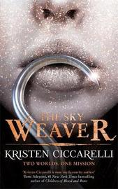 The Sky Weaver by Kristen Ciccarelli image