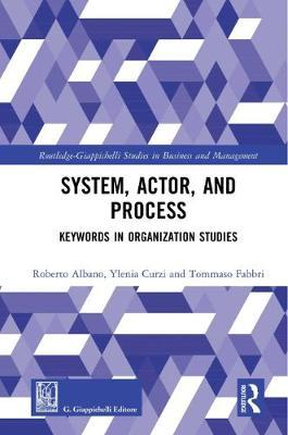 System, Actor, and Process by Roberto Albano
