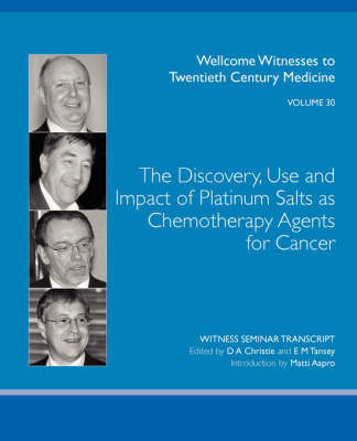 The Discovery, Use and Impact of Platinum Salts as Chemotherapy Agents for Cancer
