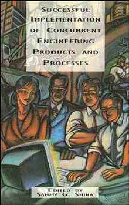 Successful Implementation of Concurrent Engineering