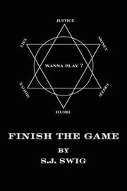 Finish the Game by S J Swig image