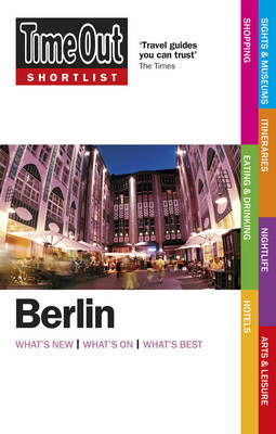 Time Out Shortlist Berlin 2nd edition by Time Out Guides Ltd