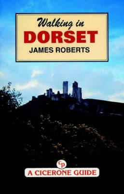 Walking in Dorset by James Roberts