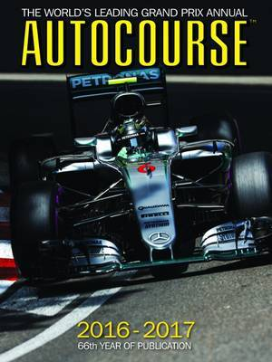 Autocourse Annual 2016 : The World's Leading Grand Prix Annual