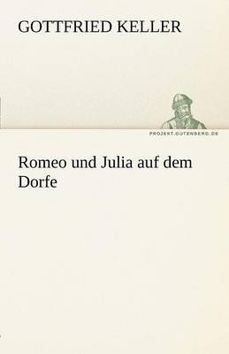 Romeo Und Julia Auf Dem Dorfe by Gottfried Keller image