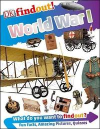 DK Findout! World War I by Brian Williams image