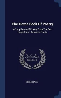 The Home Book of Poetry by * Anonymous