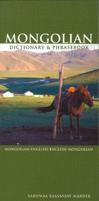 Mongolian-English / English-Mongolian Dictionary & Phrasebook by Aariimaa Baasanjav Marder