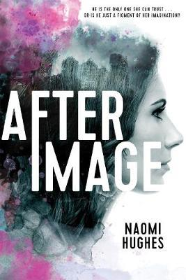 Afterimage by Naomi Hughes
