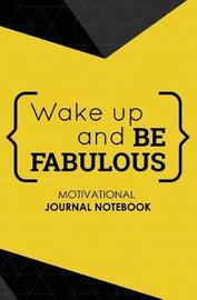 Motivational Journal Notebook by Journal Jungle Publishing