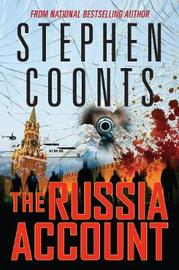 The Russia Account by Stephen Coonts