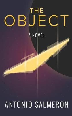 The Object by Antonio Salmeron