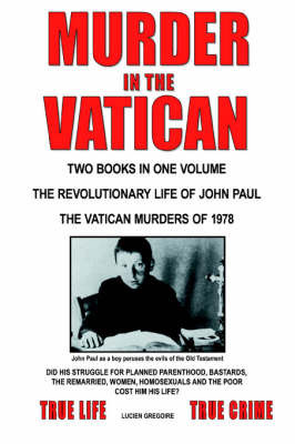 Murder in the Vatican by Lucien Gregoire