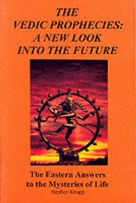 Vedic Prophecies by Stephen Knapp