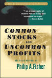 Common Stocks and Uncommon Profits and Other Writings by Philip A Fisher