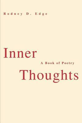Inner Thoughts: A Book of Poetry by Rodney D. Edge image