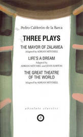 Three Plays by Pedro Calderon de la Barca